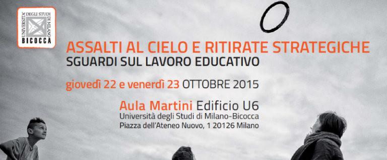 """Venerdì 23 ottobre all'Università Milano Bicocca per la tavola rotonda """"Il lavoro educativo interroga la politica"""""""