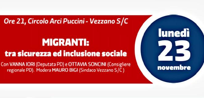 """Lunedì 23 novembre a Vezzano sul Crostolo per """"Migranti: tra sicurezza e inclusione sociale"""""""
