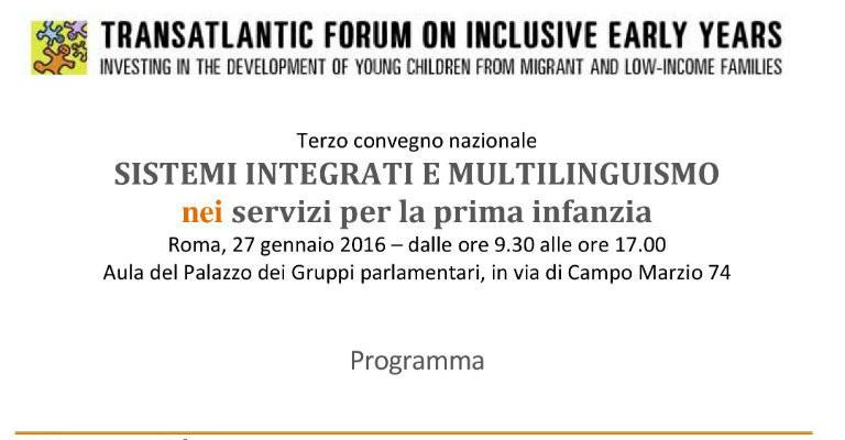 """Mercoledì 27 gennaio alla Camera per il convegno """"Sistemi integrati e multilinguismo nei servizi per la prima infanzia"""""""