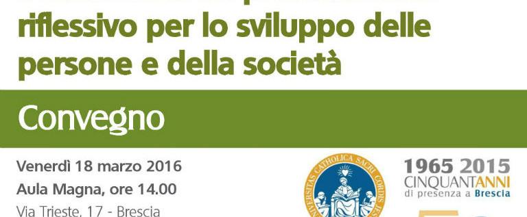"""Venerdì 18 marzo a Brescia per il convegno""""L'educatore: un professionista riflessivo per lo sviluppo delle persone e della società"""""""