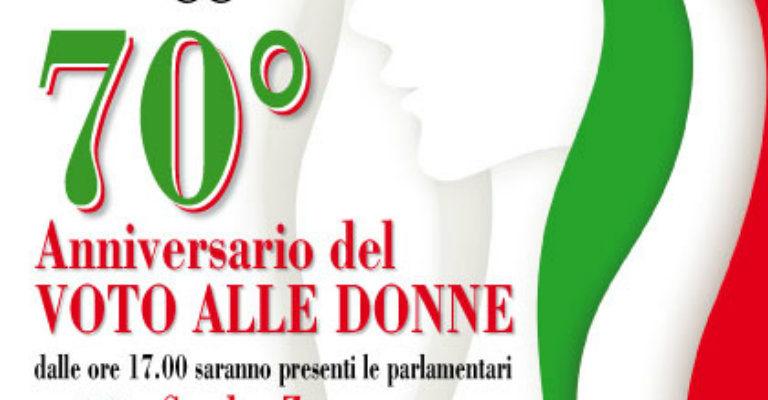"""Sabato 7 maggio alla Festa dell'Unità di Scandiano per """"70° anniversario del voto alle donne"""""""