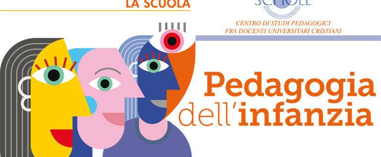 """Venerdì 16 settembre a Brescia per il 55° convegno di Scholé """"Pedagogia dell'infanzia"""""""