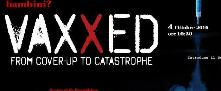 """Bene lo stop alla proiezione del film anti-vaccinista """"Vaxxed"""" in Senato"""