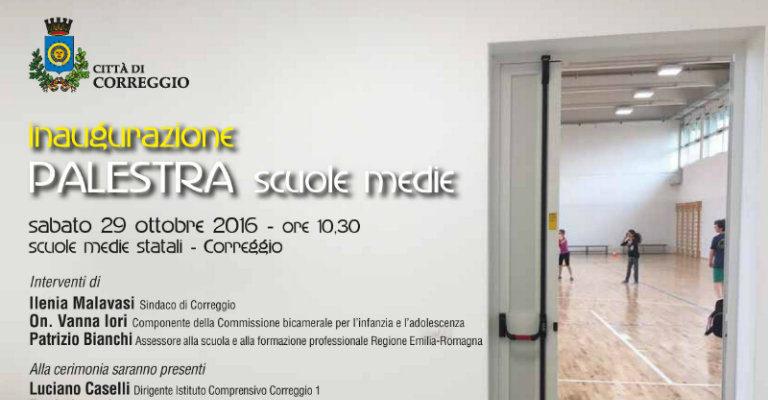 Sabato 29 ottobre a Correggio per inaugurare la nuova palestra delle scuole medie