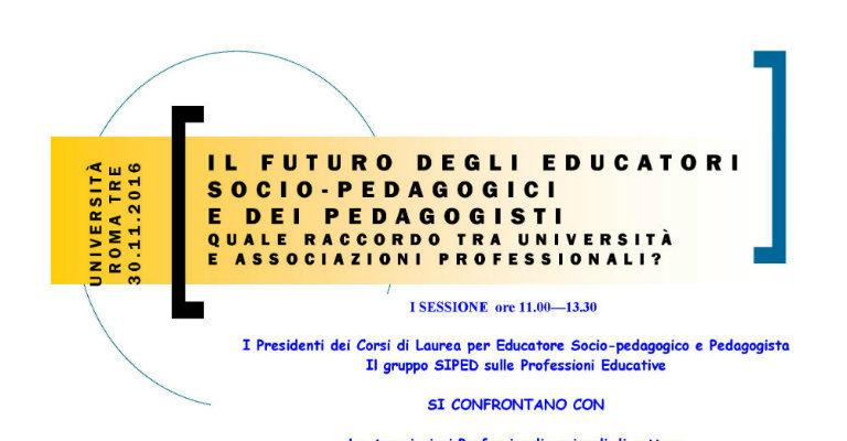"""Mercoledì 30 novembre all'Università Roma Tre """"Il futuro degli educatori socio-pedagogici e dei pedagogisti"""""""
