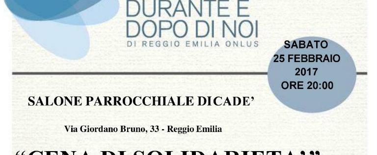 """Sabato 25 febbraio a Cadè per la """"Cena di solidarietà"""" della Fondazione Durante e dopo di noi di Reggio Emilia"""