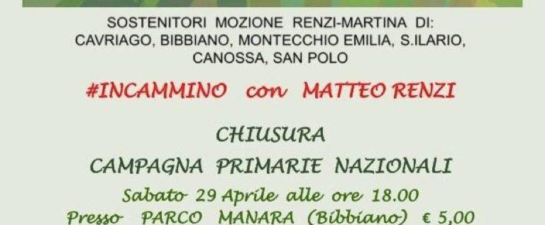 """Sabato 29 aprile a Bibbiano per """"Avanti, insieme – #InCammino con Matteo Renzi"""""""