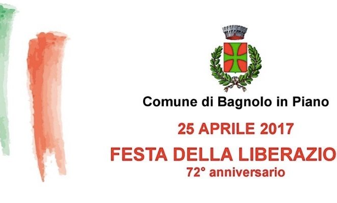 Martedì 25 aprile a Bagnolo in Piano per il 72° anniversario della Liberazione