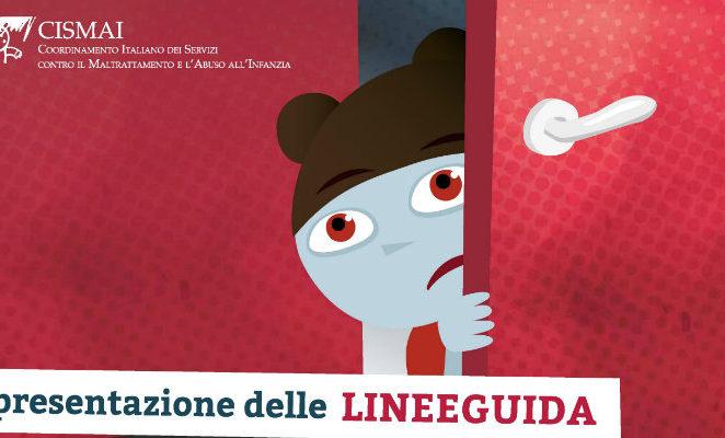 Venerdì 23 giugno a Roma per la presentazione delle linee guida di Cismai sulla violenza assistita