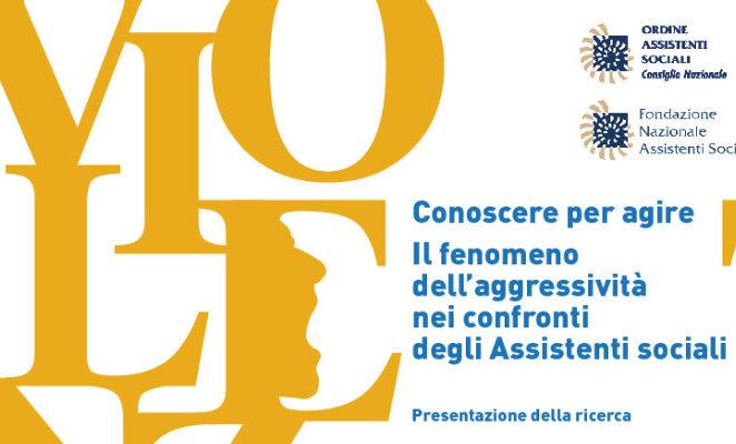 """Mercoledì 11 ottobre al convegno """"Conoscere per agire. Il fenomeno dell'aggressività nei confronti degli assistenti sociali"""""""