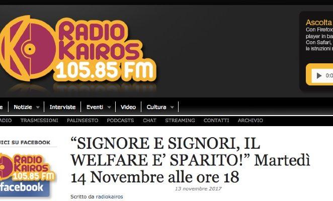 """Martedì 14 novembre in diretta a """"Signore e signori, il welfare è sparito!"""" su Radio Kairos"""