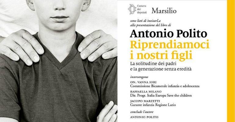 """Lunedì 20 novembre alla presentazione del libro """"Riprendiamoci i nostri figli"""" di Antonio Polito"""