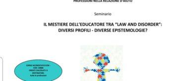 """29 Marzo – Il mestiere dell'educatore tra """"law and disorder"""""""